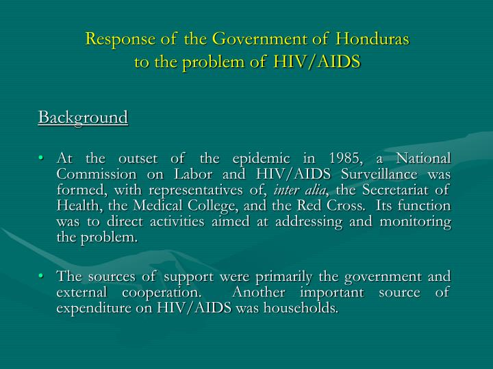 Response of the government of honduras to the problem of hiv aids1