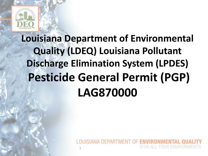 Louisiana Department of Environmental Quality (LDEQ) Louisiana Pollutant Discharge Elimination Syste...