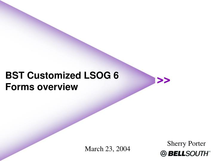 bst customized lsog 6 forms overview n.