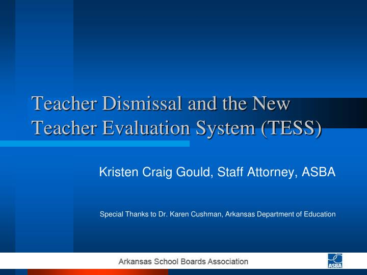 Teacher dismissal and the new teacher evaluation system tess