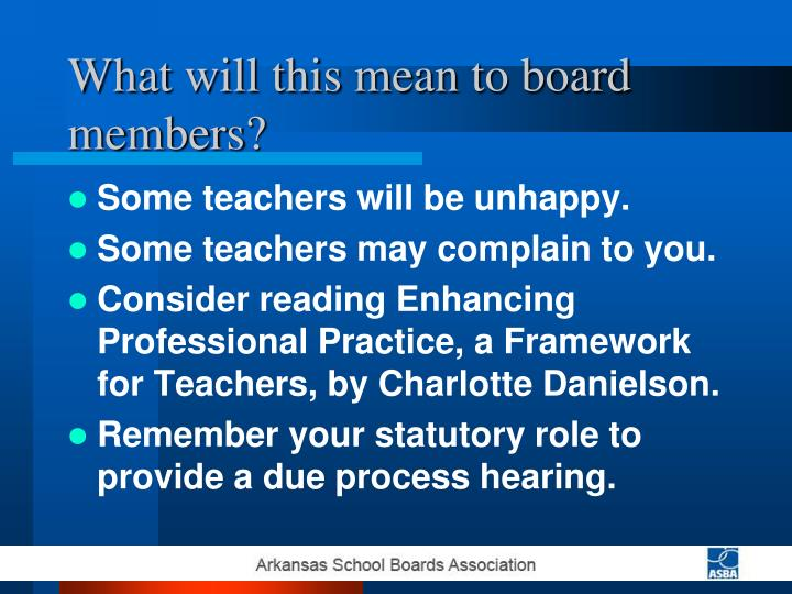 What will this mean to board members?