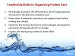 leadership roles in organizing patient care