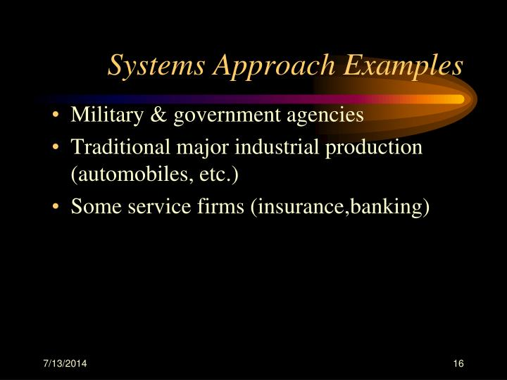 Systems Approach Examples