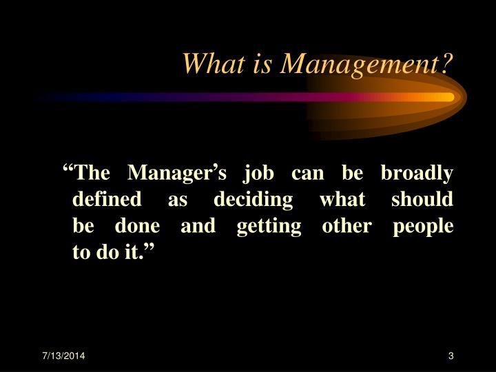 What is management1