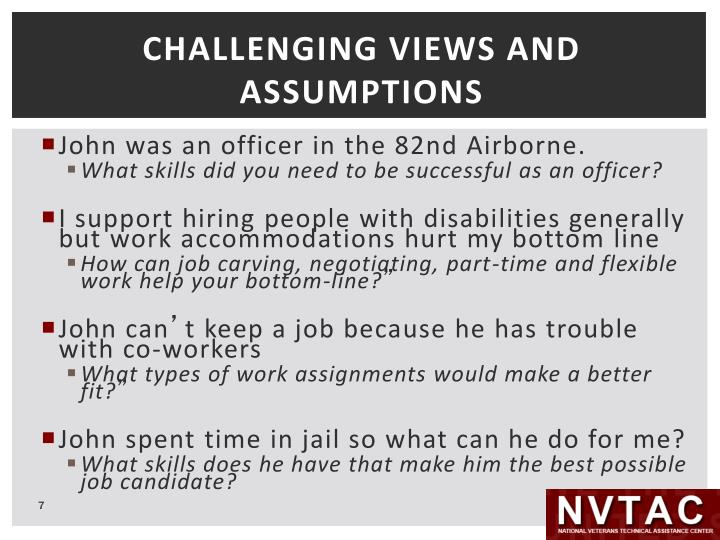 CHALLENGING VIEWS AND ASSUMPTIONS