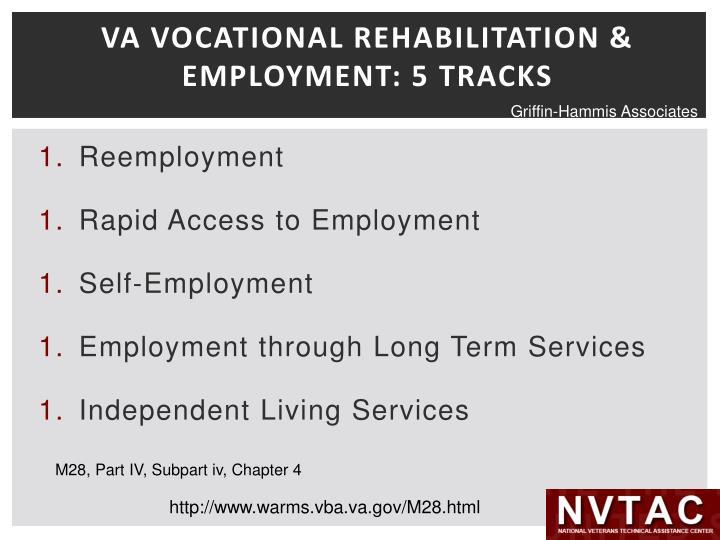 VA VOCATIONAL REHABILITATION & EMPLOYMENT: 5 TRACKS