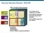 secure domain router ios xr