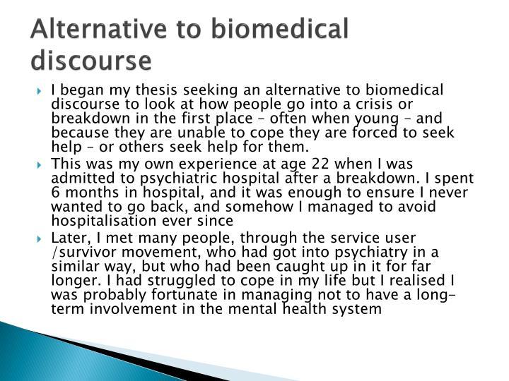 Alternative to biomedical discourse