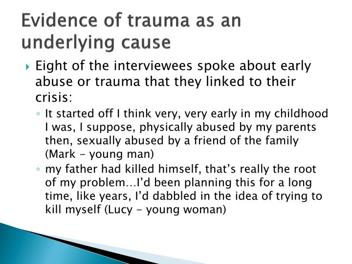 Evidence of trauma as an underlying cause