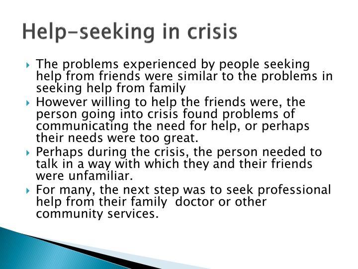 Help-seeking in crisis