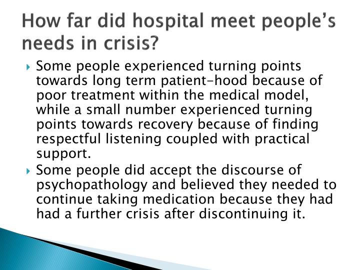 How far did hospital meet people's needs in crisis?