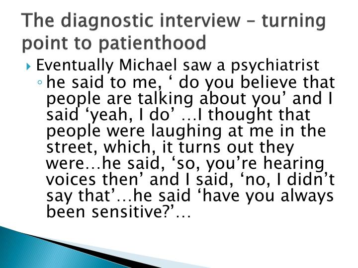 The diagnostic interview – turning point to