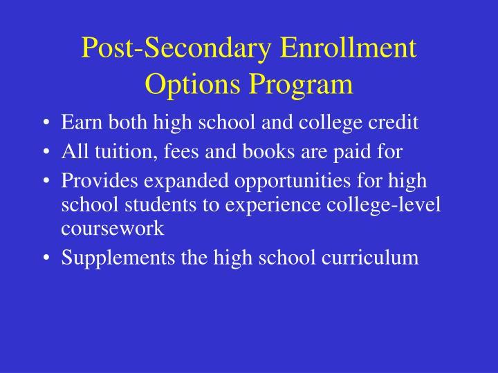 Post secondary enrollment options program