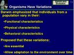 organisms have variations