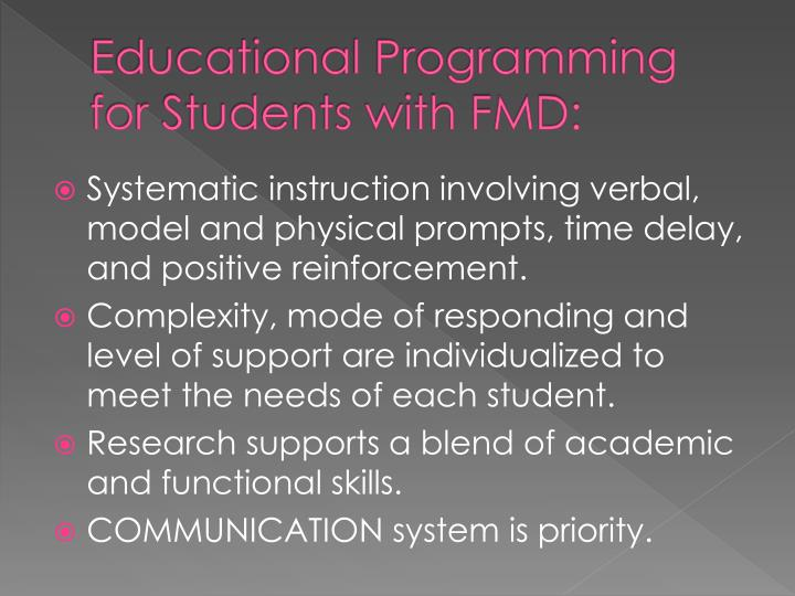 Educational Programming for Students with FMD: