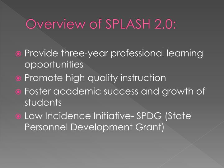 Overview of splash 2 0