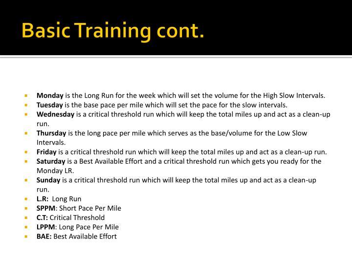 Basic Training cont.
