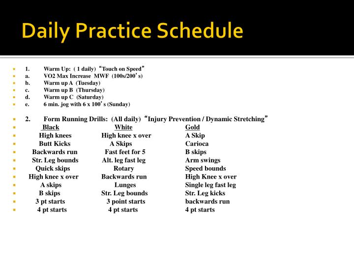 Daily Practice Schedule