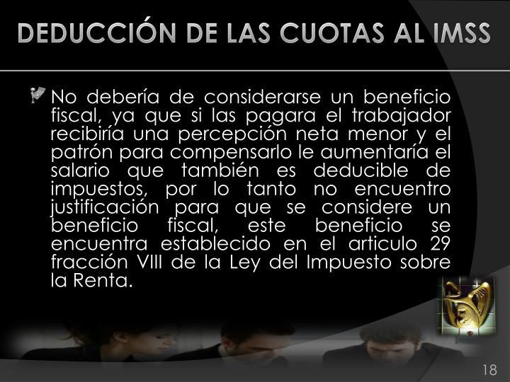 DEDUCCIÓN DE LAS CUOTAS AL IMSS