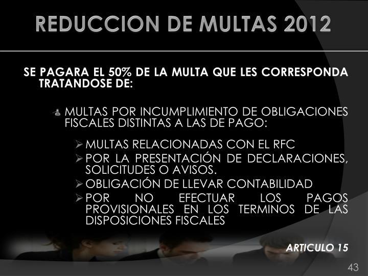 REDUCCION DE MULTAS 2012
