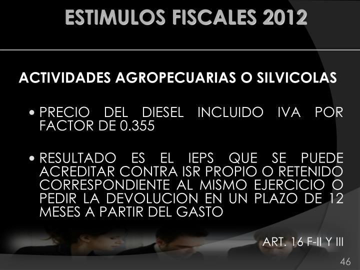 ACTIVIDADES AGROPECUARIAS O SILVICOLAS