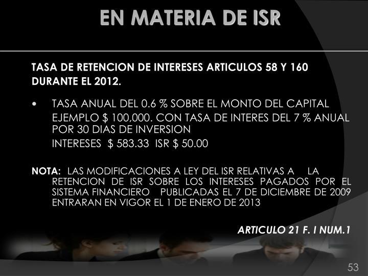 TASA DE RETENCION DE INTERESES ARTICULOS 58 Y 160