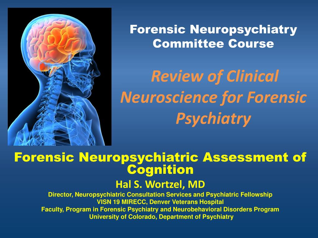 PPT - Forensic Neuropsychiatry Committee Course Review of Clinical