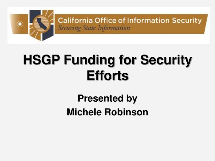 Hsgp funding for security efforts