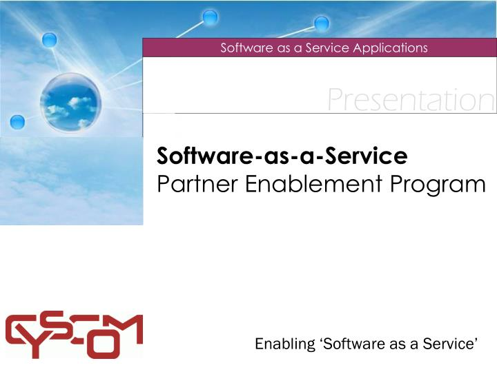 software as a service partner enablement program n.