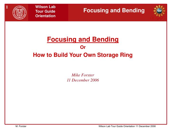 focusing and bending or how to build your own storage ring n.