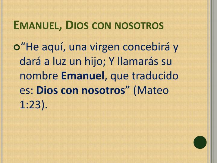 Emanuel, Dios con nosotros
