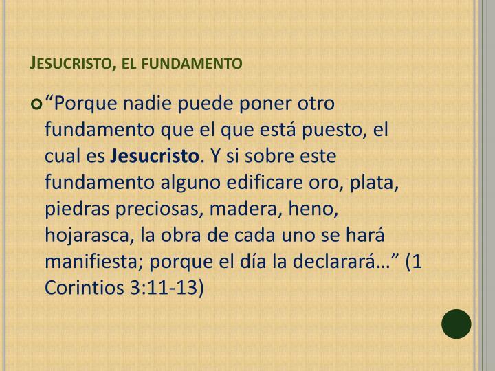 Jesucristo, el fundamento