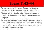 lucas 7 42 44