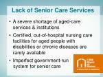 lack of senior care services