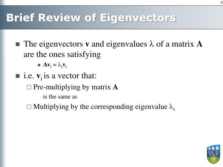 Brief Review of Eigenvectors