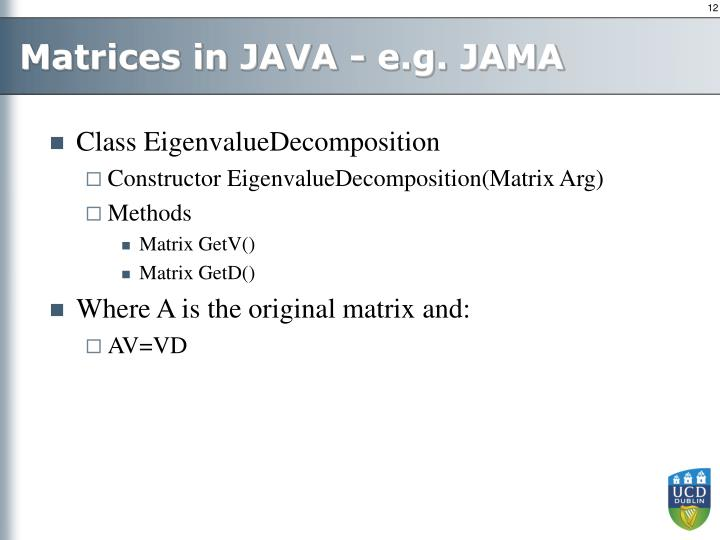 Matrices in JAVA - e.g. JAMA