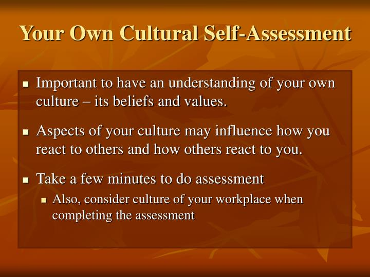 Your Own Cultural Self-Assessment