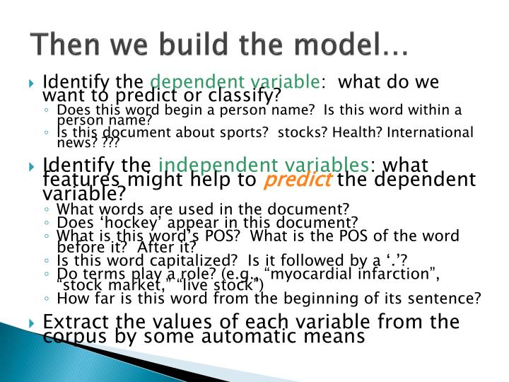 Then we build the model…
