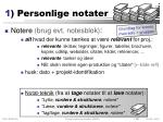 1 personlige notater