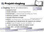 2 projekt dagbog