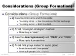 considerations group formation