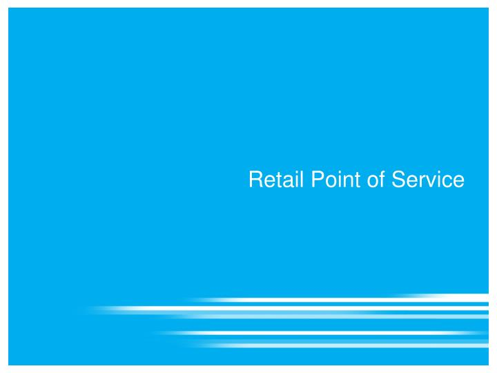 Retail Point of Service