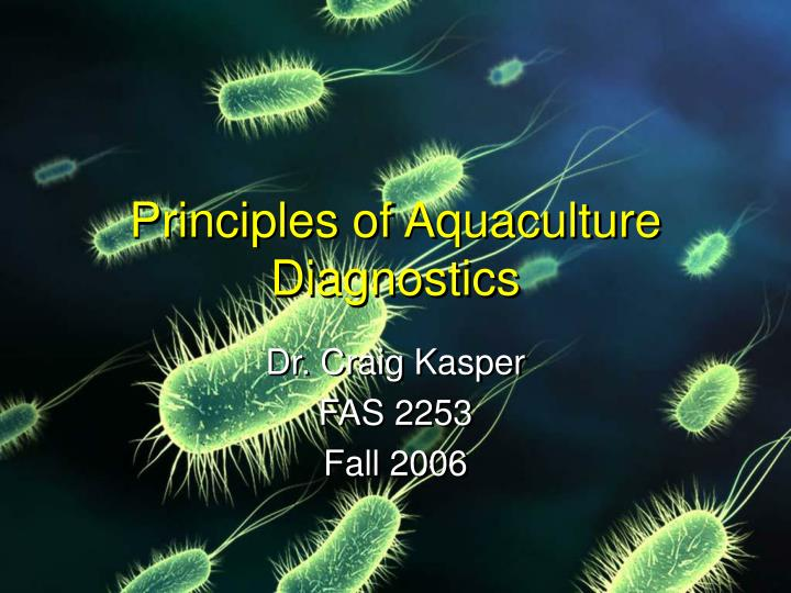 Principles of Aquaculture Diagnostics