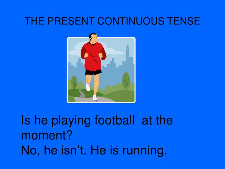 The present continuous tense2