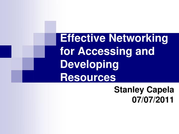 effective networking for accessing and developing resources n.