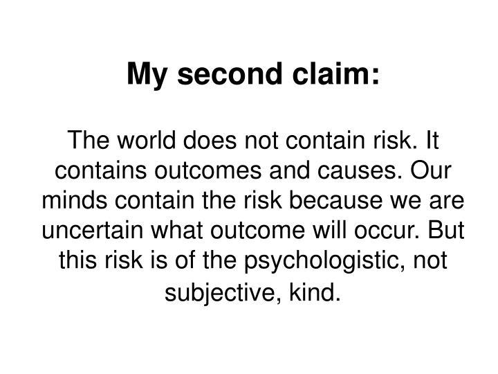 My second claim: