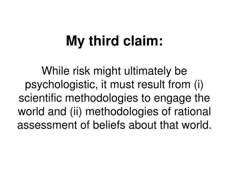 My third claim: