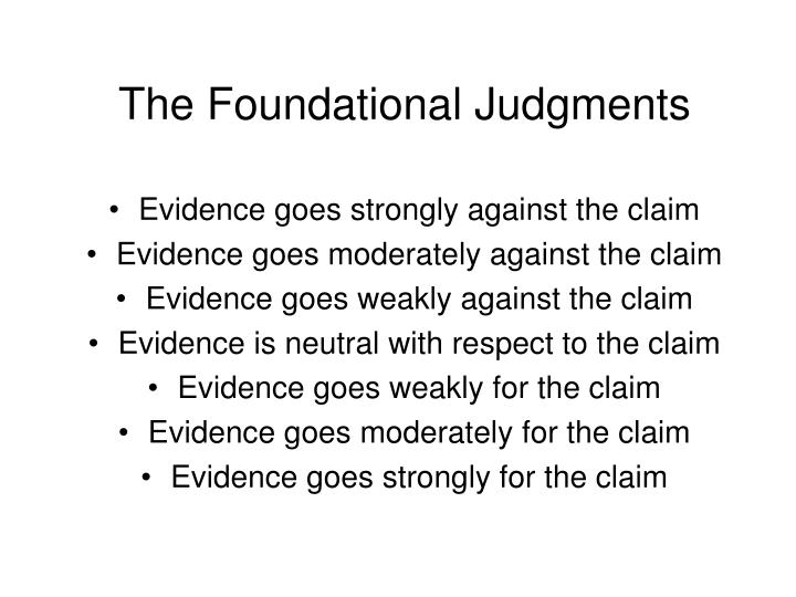 The Foundational Judgments