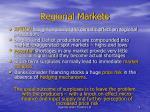 regional markets