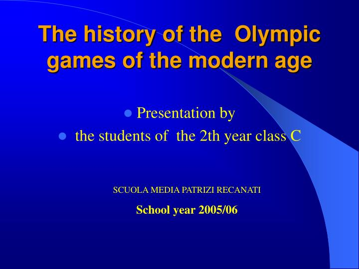 the history of the olympic games of the modern age n.